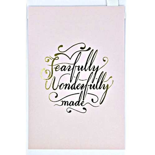 """""""Fearfully and Wonderfully Made"""" Pink Card"""