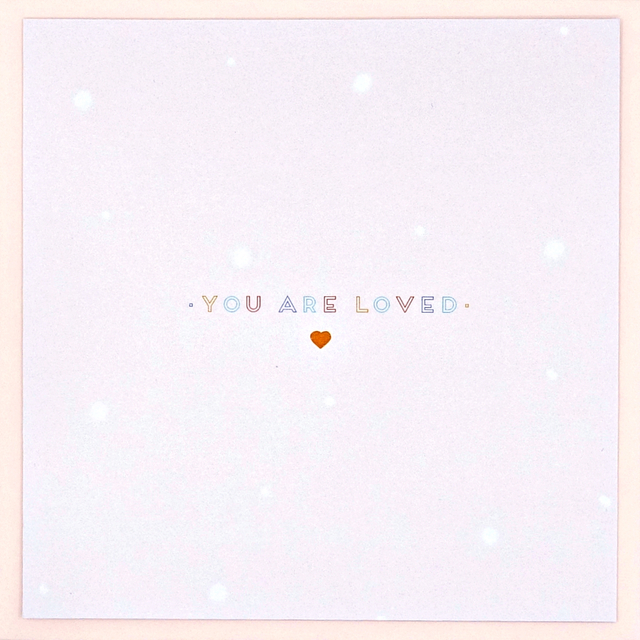 """You Are Loved"" Card"